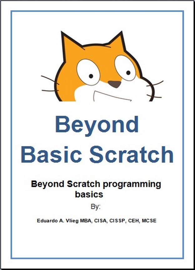 Beyond Basic Scratch: Beyond Scratch programming basics   ScratchEd